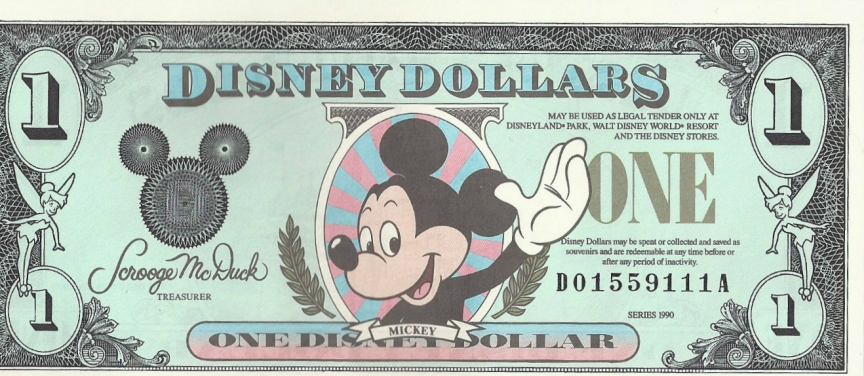 This is the first Disney Dollar I ever received. if you look closely it has a 1990 under the s# from when my parents took me when I was 6 months old